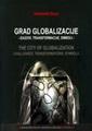 Grad globalizacije