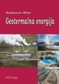 Geotermalna energija - proizvodnja i primena
